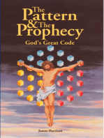 The Pattern & The Prophecy