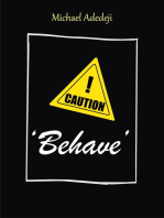 'Behave'