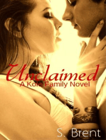 Unclaimed (A Kole Family Novel)