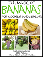 The Magic of Bananas For Cooking and Healing