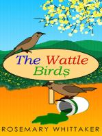 The Wattle Birds