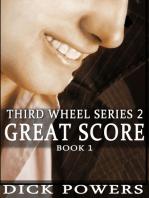 Great Score (Third Wheel Series 2, Book 1)