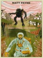 Robot God / Hybrid Brain