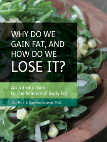 Why do We Gain Fat, and How do We Lose it?: An Introduction to the Science of Body Fat