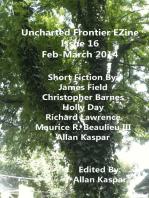 Uncharted Frontier EZine Issue 16