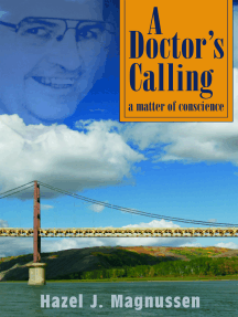 A Doctor's Calling: A Matter of Conscience
