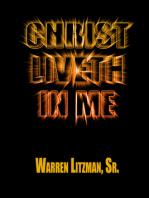 Christ Liveth in Me