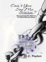Can't You See Me Scream? Discovering the Silence of Child Sexual Abuse