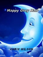 Happy Grey Hair
