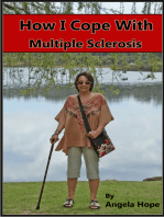 How I Cope with Multiple Sclerosis