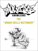 Knowledge: The Urban Skillz Dictionary