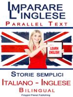 Imparare l'inglese - Bilingual parallel text - Storie semplici (Italiano - Inglese)