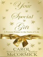Your Special Gift (A Preteen Primer to the Facts of Life)