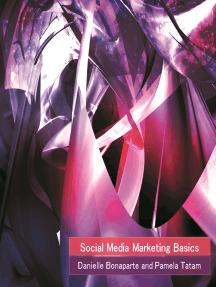 Social Media Marketing Basics: A Small Organization's Guide to Handling Social Media