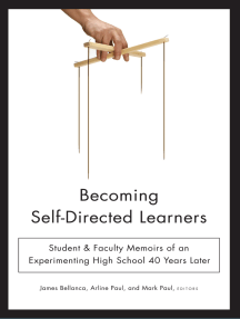 Becoming Self-Directed Learners: Student & Faculty Memoirs of an Experimenting High School 40 Years Later