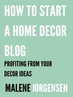 How to Start a Home Decor Blog
