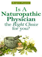 Is A Naturopathic Physician the Right Choice for you