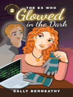 The Ex Who Glowed in the Dark