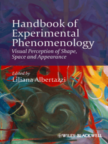 Handbook of Experimental Phenomenology: Visual Perception of Shape, Space and Appearance