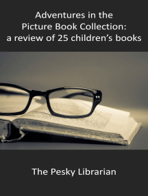 Adventures in the Picture Book Collection: a Review of 25 Children's Books