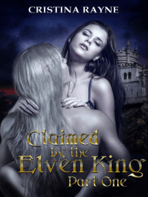 Claimed by the Elven King Part One