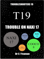 Trouble on Naxi 17 (Troubleshooters 19)