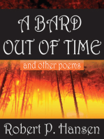 A Bard Out of Time and Other Poems