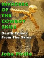 Invaders of the Cowboy Skies