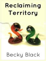 Reclaiming Territory