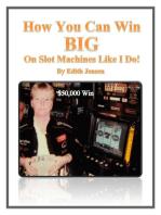 How You Can Win Big on Slot Machines Like I Do!
