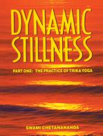 Dynamic Stillness Part One