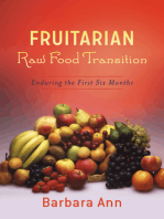 Fruitarian Raw Food Transition