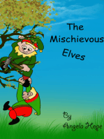 The Mischievous Elves