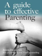 A Guide To Effective Parenting