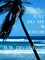 Just Do Me A Favor
