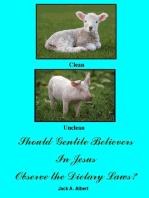 Should Gentile Believers In Jesus Observe the Dietary Laws?