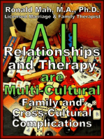 All Relationships and Therapy are Multi-Cultural- Family and Cross-Cultural Complications