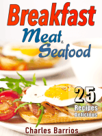 25 Recipes Delicious Breakfast Meat and Seafood Volume 1