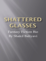 Shattered Glasses