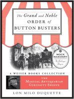 The Grand and Noble Order of Button Busters