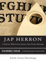 Jap Herron, A Novel Written from the Ouija Board