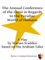The Annual Conference of the Genii in Regards to the Peculiar World of Humans