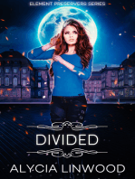 Divided (Element Preservers Series, Book 3)