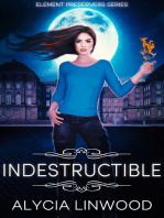 Indestructible (Element Preservers Series, Book 5)