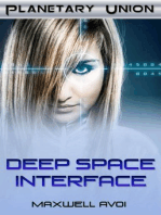 Deep Space Interface