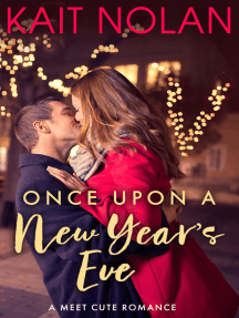 Once Upon A New Year's Eve (Meet Cute Romance)