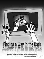 Finding a Way in the Dark -The Blind Bat Short Stories and Previews