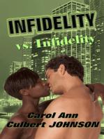 Infidelity vs. Infidelity (Short Story)