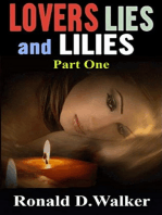 Lovers Lies and Lilies Part One