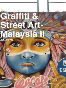 Graffiti & Street Art-Malaysia II